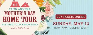 old escondido mothers day home tour